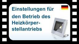 B-Tronic CentralControl: Einstellungen für den Betrieb des Heizkörperstellventils