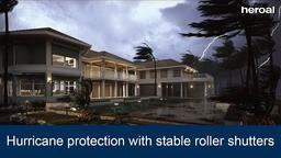 Hurricane protection with stable roller shutters | heroal products
