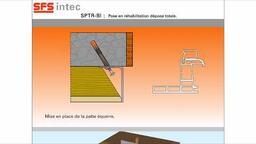 SFS Group - SPTR-BI pour la pose en réhabilitation dépose totale