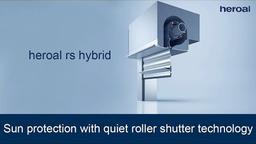 Sun protection with quiet roller shutter technology | heroal rs hybrid