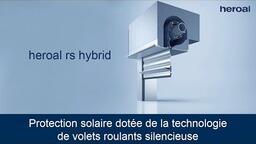 Protection solaire dotée de la technologie de volets roulants silencieuse | heroal rs hybrid