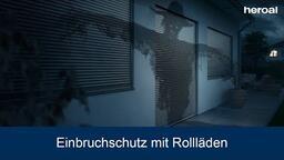 Einbruchschutz mit Rollläden | heroal Produkte