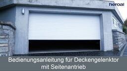Bedienungsanleitung für Deckengelenktor mit Seitenantrieb | heroal Services