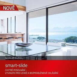 Posuvne dveře smart-slide Chytré posouvání- vyvinuto pro lehké a bezproblémové ovládání.